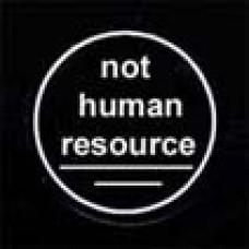 "Стикер ""not human resource"" белый"